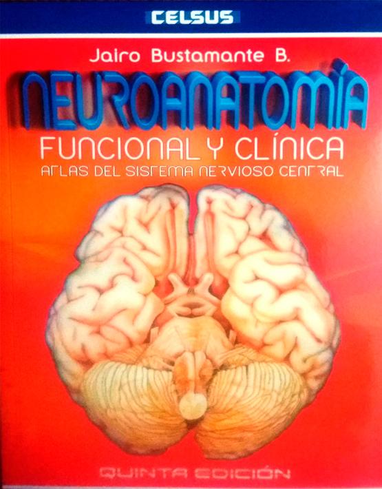 Neuroanatomía funcional y clínica