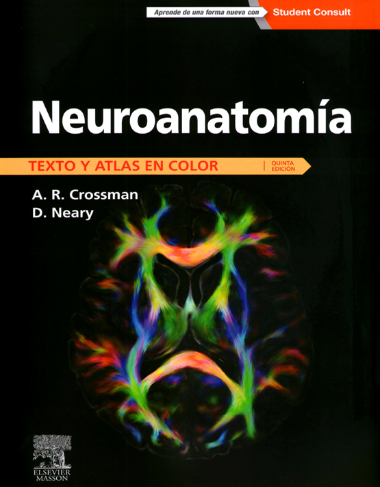 Neuroanatomía- Texto y atlas a color