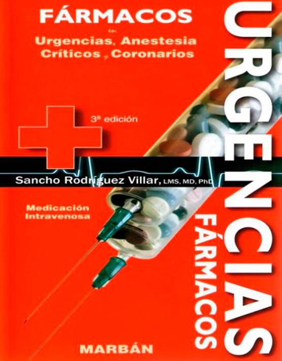 Pocket Fármacos en Urgencias, Anestesia, Críticos y coronarios