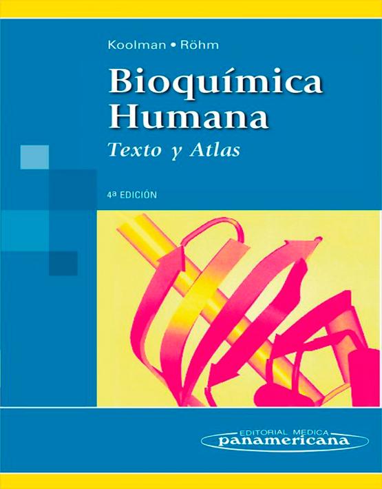 Bioquímica humana. Texto y atlas