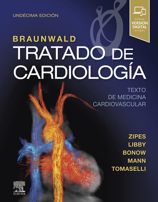 Braunwald. Tratado de cardiología (+ ExpertConsult) 2vols.