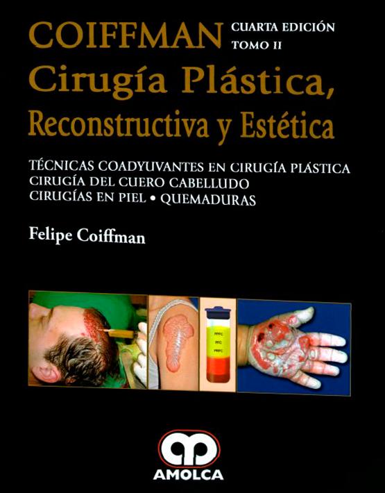COIFFMAN II:Cirugía Plástica , Reconstructiva y Estética