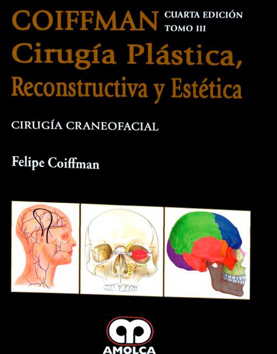 COIFFMAN III:Cirugía Plástica , Reconstructiva y Estética