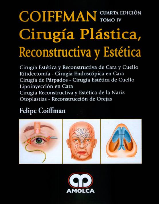 COIFFMAN IV:Cirugía Plástica , Reconstructiva y Estética