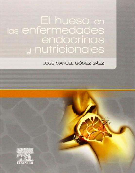 El hueso en las enfermedades endocrinas y nutricionales