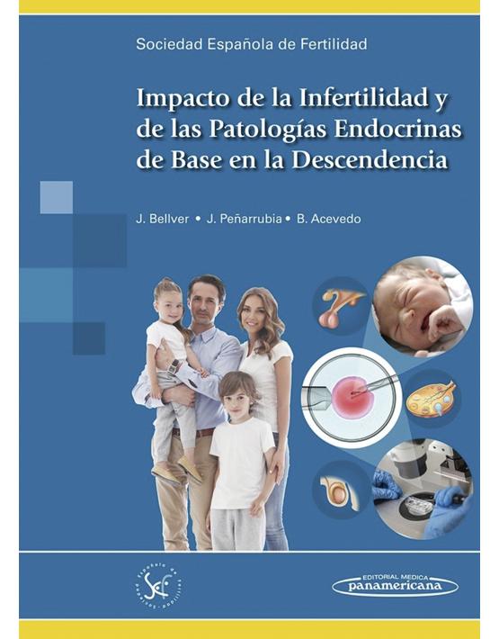 Impacto de la Infertilidad y de las Patologías Endocrinas de Base en la Descendencia (2)