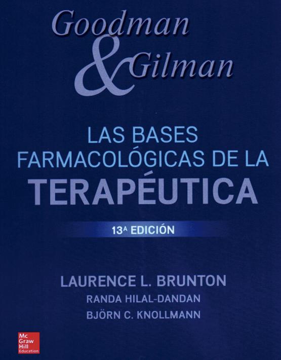Goodman y Gilman Las Bases Farmacológicas de la Terapéutica + DVD