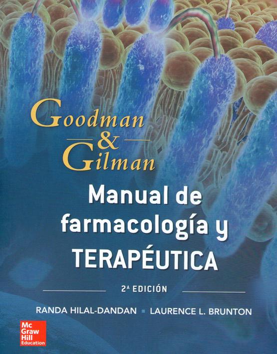 Goodman & Gilman Manual de farmacología y terapéutica