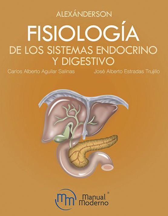 Alexánderson. Fisiología de los sistemas endocrino y digestivo