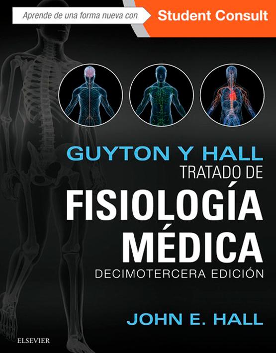 Guyton y Hall. Tratado de fisiología médica (+ StudentConsult)
