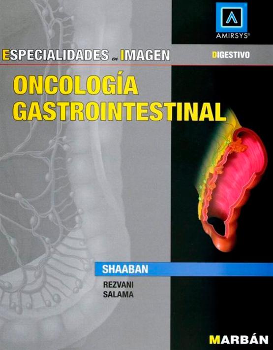 Especialidades en imagen: Oncología Gastrointestinal