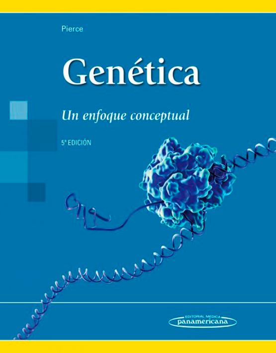Genética. Un enfoque conceptual