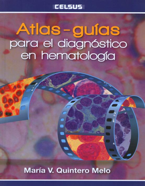 Atlas - Guías para el diagnóstico en hematología