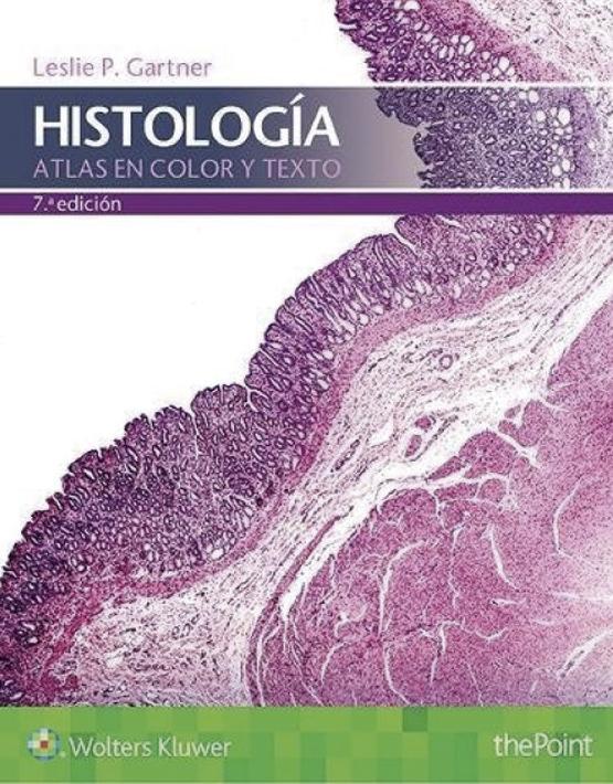 Atlas en Color y Texto de Histología