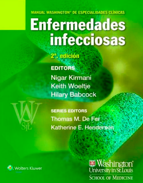 Manual Washington de especialidades clínicas: Enfermedades Infecciosas