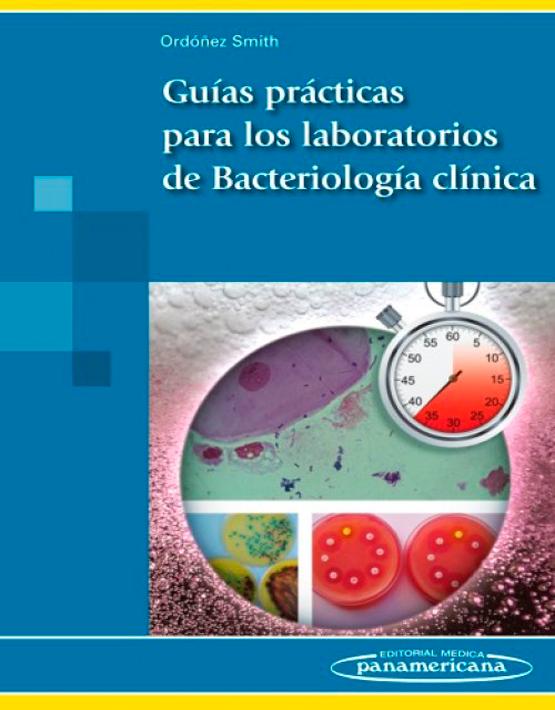 Guías prácticas para los Laboratorios de Bacteriología clínica