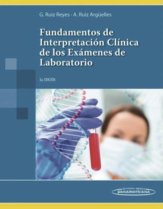 Fundamentos de Interpretación Clínica de los Exámenes de Laboratorio