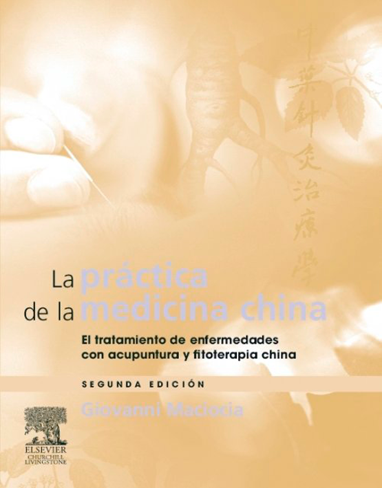 La práctica de la medicina china
