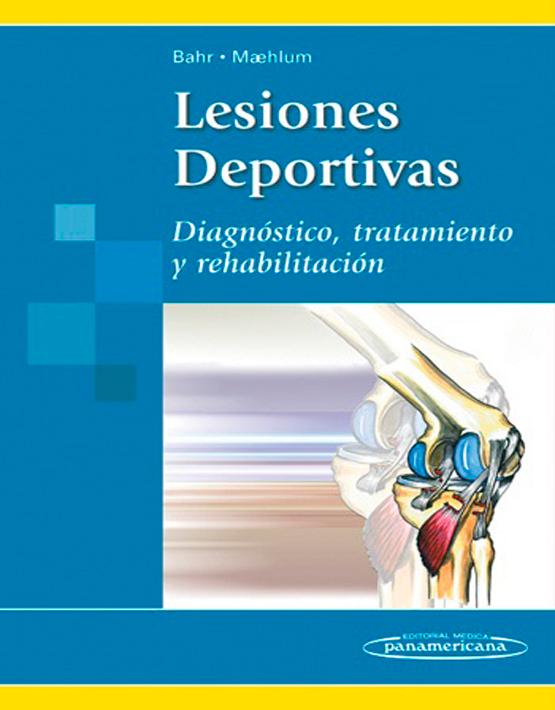 Lesiones Deportivas. Diagnóstico Tratamiento y Rehabilitación