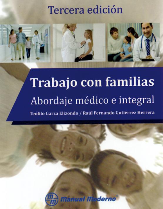 Trabajo con familias. Abordaje médico e integral