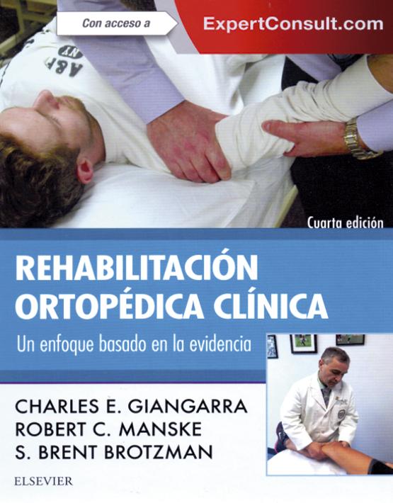 Rehabilitación Ortopédica Clínica