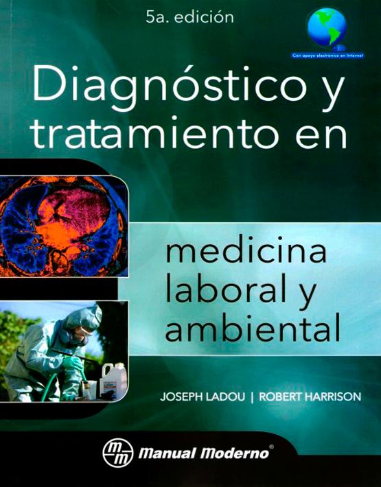 Diagnóstico y tratamiento en medicina laboral y ambiental