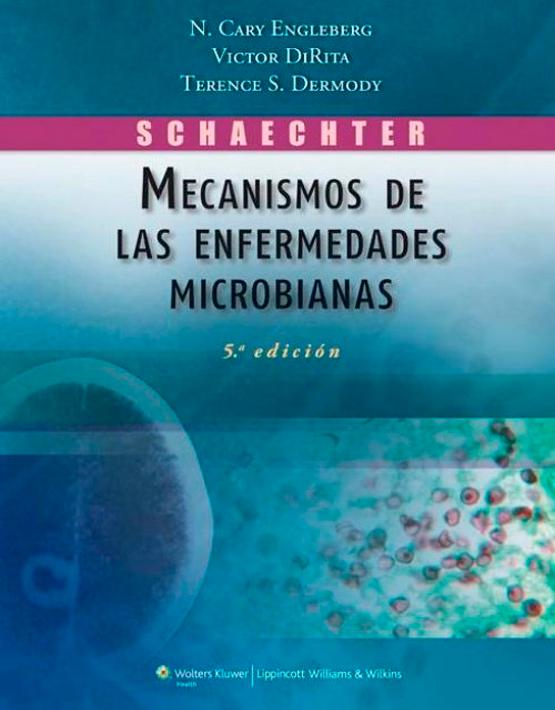 Schaechter Mecanismos de las enfermedades microbianas