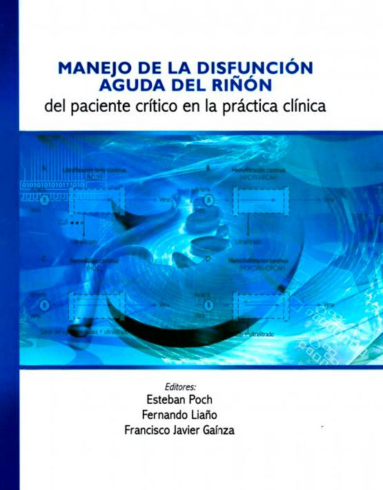 Manejo de la disfunción aguda del riñón del paciente crítico en la práctica clínica