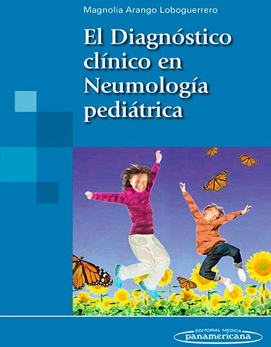 El Diagnostico clinico en Neumologia pediatrica