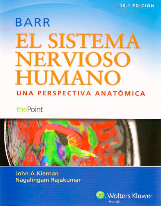 Barr. El sistema nervioso humano