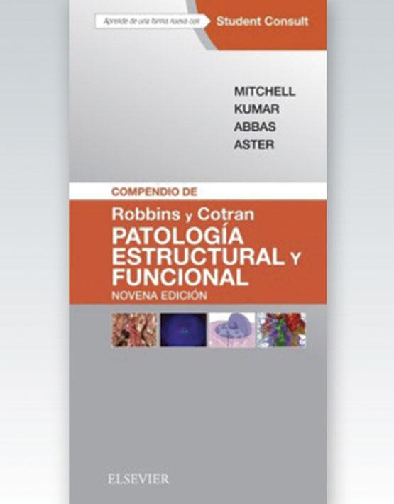 Compendio de Robbins y Cotran Patología Estructural y Funcional