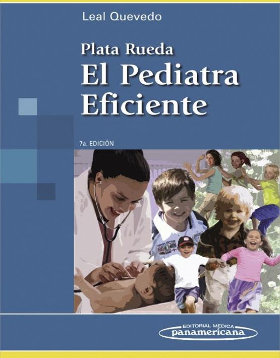Plata Rueda. El Pediatra eficiente