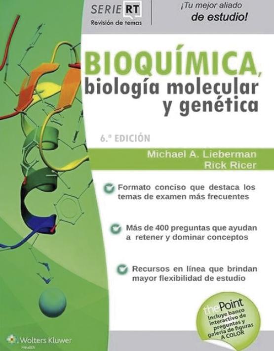 Bioquímica, biología molecular y genética (Serie RT)