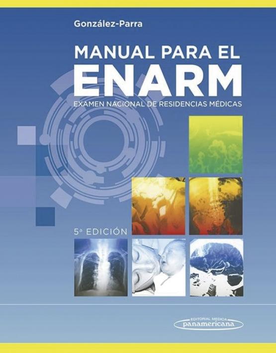 ENARM. Manual para el Examen Nacional de Residencias Médicas