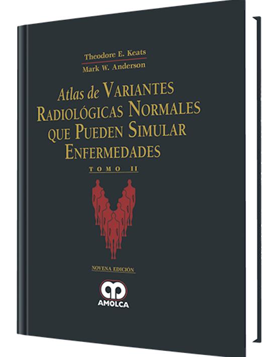Atlas de variantes radiológicas normales que pueden simular enfermedades