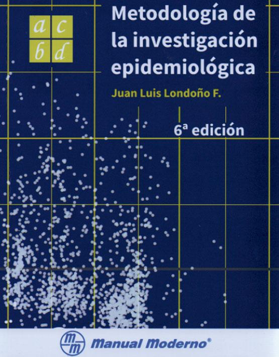 Metodología de la investigación epidemiológica