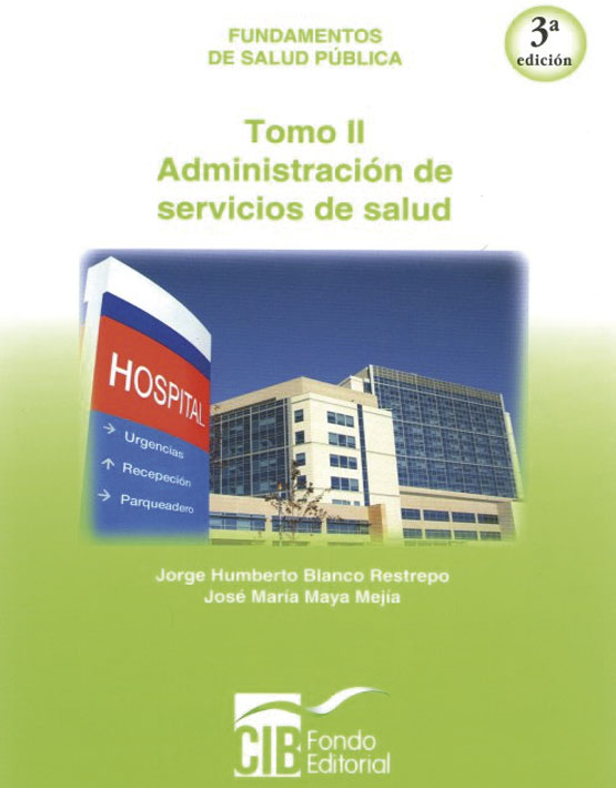 Administración de servicios de salud Tomo 2