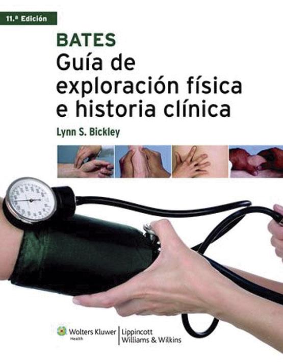 Bates Guía de exploración física e historia clínica